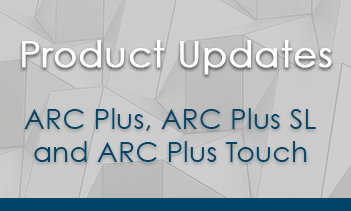 Firmware Updates now available for ARC Plus, ARC Plus SL and ARC Plus Touch